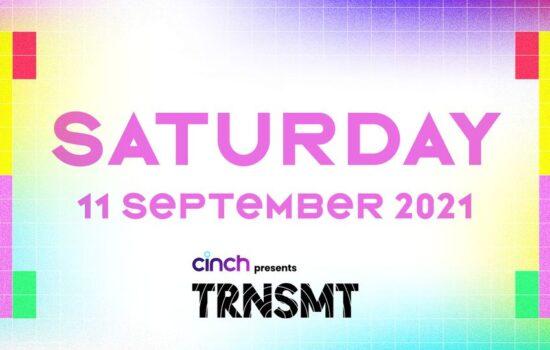 TRNSMT 2021 | Saturday 11 September