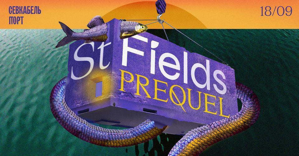 Prequel St. Fields, 18.09 || SHORTPARIS, COH